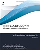 Adobe ColdFusion 9 Web Application Construction Kit, Volume 3: Application Development ebook download