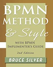 BPMN Method and Style, Second Edition, with BPMN Implementer's Guide