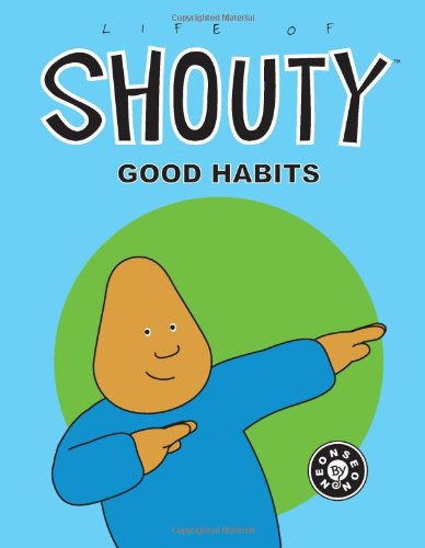 Life of Shouty: Good Habits, NeonSeon