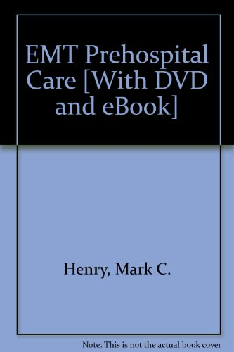 EMT Prehospital Care - Text and E-Book Package, 4e