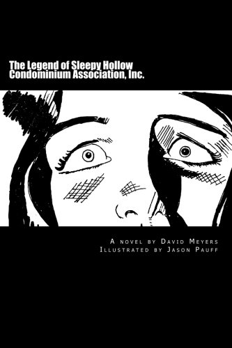 Book: The Legend of Sleepy Hollow Condominium Association, Inc. by David Meyers