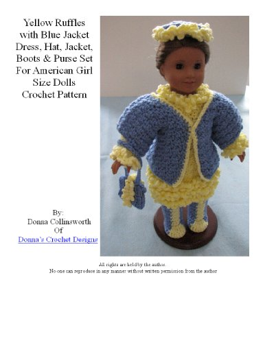 Yellow Ruffles Dress, Blue Jacket Set Crochet Pattern for American Girl Dolls
