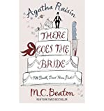 There Goes the Bride by Beaton, M. C. ( Author ) ON Oct-15-2009, Hardback M. C. Beaton