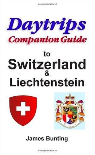 Daytrips Companion Guide Switzerland and Liechtenstein