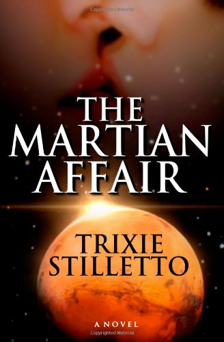 The Martian Affair, Trixie Stilletto