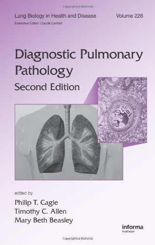 Diagnostic Pulmonary Pathology, Second Edition (Lung Biology In Health And Disease)