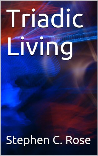 Triadic Living (Triadic Philosophy)