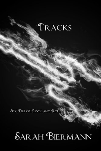 Tracks (Rock Bottom) by Sarah Biermann