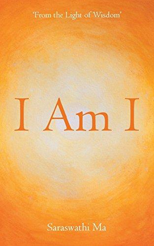 I Am I: 'From the Light of Wisdom'