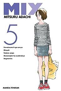 Mix, tome 5 par Mitsuru Adachi