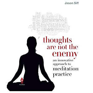 Thoughts Are Not the Enemy Audiobook