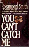 img - for You Can't Catch Me book / textbook / text book