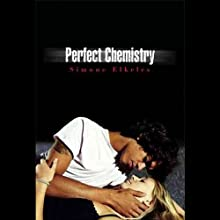 Perfect Chemistry (       UNABRIDGED) by Simone Elkeles Narrated by Roxanne Hernandez, Blas Kisic