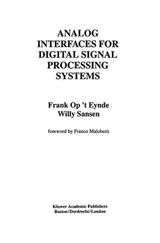 Analog Interfaces for Digital Signal Processing Systems (The Springer International Series in Engineering and Computer S