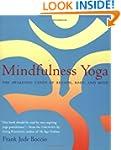 Mindfulness Yoga: The Awakened Union...
