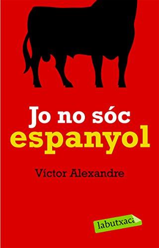 Jo No Sóc Espanyol descarga pdf epub mobi fb2