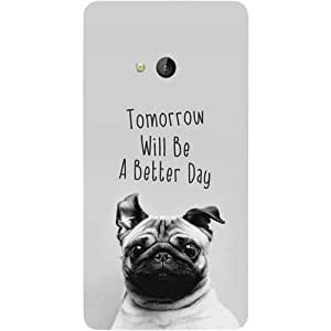 Casotec Tomorrow Will Be A Better Day Design Hard Back Case Cover for Microsoft Lumia 540