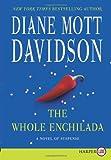 The Whole Enchilada LP: A Novel of Suspense (Goldy Schulz) (0062278479) by Davidson, Diane Mott