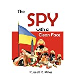 img - for [ [ [ The Spy with a Clean Face [ THE SPY WITH A CLEAN FACE ] By Miller, Russell R ( Author )Jan-02-2008 Paperback book / textbook / text book