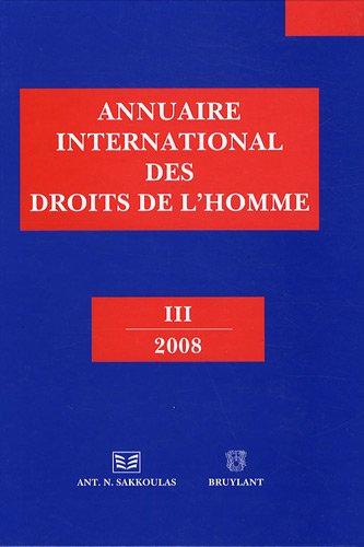 Annuaire international des droits de l'homme : Volume 3, 2008
