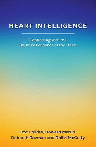 heart-intelligence-connecting-with-the-intuitive-guidance-of-the-heart