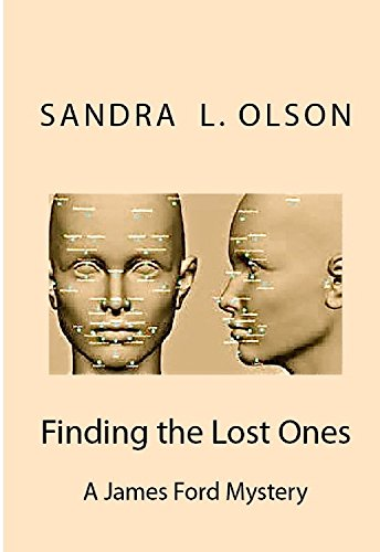 Sandra L Olson - Finding the Lost Ones: A James & Lacey Ford Mystery (Ford Mysteries Book 2)
