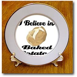 I Believe In Baked Potatoes - 8 Inch Porcelain Plate