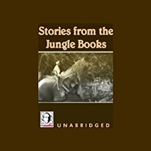 Stories from the Jungle Books | [Rudyard Kipling]