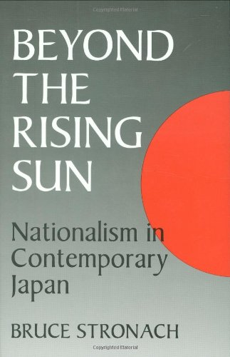 Beyond the Rising Sun: Nationalism in Contemporary Japan