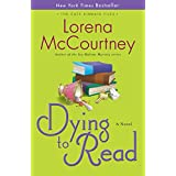 Dying to Read: A Novelby Lorena McCourtney