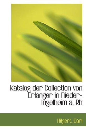 Katalog der Collection von Erlanger in Nieder-Ingelheim a. Rh