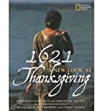 img - for 1621: A New Look at Thanksgiving (National Geographic) (Paperback) - Common book / textbook / text book