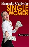 img - for Financial Guide For Single Women - 8 Principles on Dealing with Money (Money Management Series) book / textbook / text book
