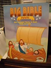 Big Bible Book New Testament Stories to Read Study and Color