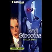 Bad Circuits: Strange Matter #6 | Marty M Engle, Johnny R Barnes