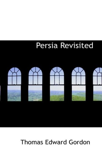 Persia Revisited