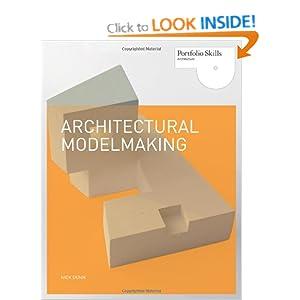 architectural modelmaking portfolio skills amazon co uk