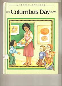 Our Columbus Day Book (Special Day Books) Jane Belk Moncure