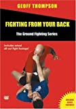 echange, troc Fighting from Your Back - the Ground Fighting Series [Import anglais]