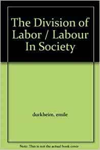 Society of labour emile division in durkheim pdf