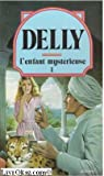 L'Enfant mystérieuse par Delly