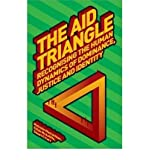 img - for The Aid Triangle: Recognising the Human Dynamics of Dominance, Justice and Identity (Development Studies Association) (Paperback) - Common book / textbook / text book