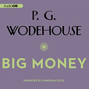 Big Money | [P. G. Wodehouse]