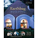 img - for Earthbag Building: The Tools, Tricks and Techniques (Natural Building Series) [Paperback] [2004] Kaki Hunter, Donald Kiffmeyer book / textbook / text book