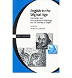 img - for [(English in the Digital Age: Information and Communications Technology (ICT) and the Teaching of English )] [Author: Andrew Goodwyn] [Mar-2000] book / textbook / text book