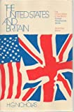 The United States and Britain (United States in the World: Foreign Perspectives) (0226580024) by Nicholas, H. G.