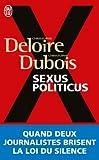 echange, troc Christophe Deloire, Christophe Dubois - Sexus politicus
