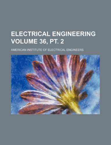 Electrical engineering Volume 36, pt. 2