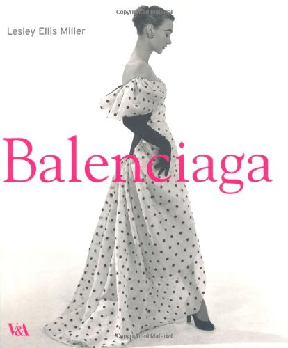Balenciaga: 1895-1972: the Couturiers' Couturier