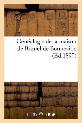 Généalogie de la maison de Brunel de Bonneville (Histoire)